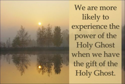the power and gift of the Holy Ghost