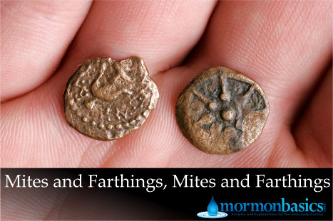 Mites and Farthings
